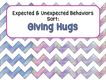 Expected & Unexpected Behavior File Folder- Giving Hugs