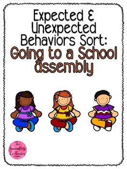 Expected & Unexpected Behavior File Folder- Going to an Asemblee