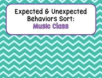 Expected & Unexpected Behavior File Folder- Music Class