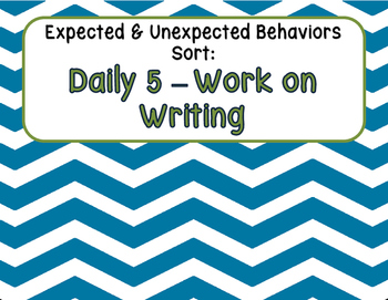 Expected & Unexpected Behavior File Folder- Work on Writing {Daily 5}