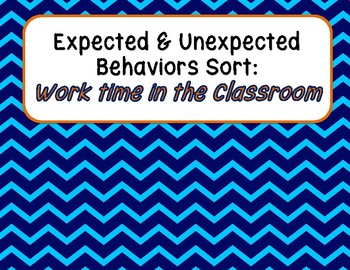 Expected & Unexpected Behavior File Folder- Working in the Classroom