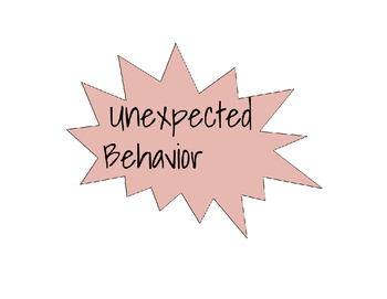 Expected/Unexpected Behavior Sticks