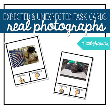 Expected and Unexpected Behavior Task Cards | REAL PHOTOS