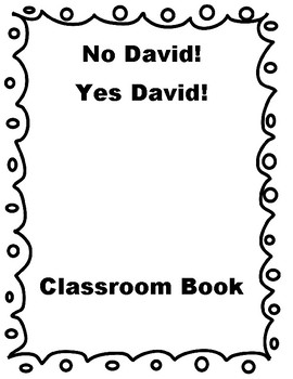 Expected and Unexpected Classroom Behaviour with No David!