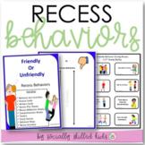 SOCIAL SKILLS ACTIVITIES: Recess Behaviors {Differentiated