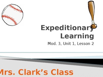 Expeditionary Learning 5th Grade Module 3, Unit 1, Lesson 2