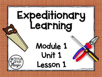Expeditionary Learning (EL Education) Module 1 Unit 1 Lesson 1