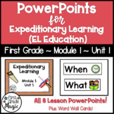 Expeditionary Learning EL Education Module 1 Unit 1 PowerPoints
