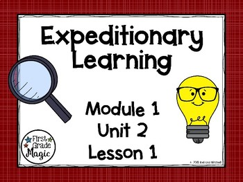 Expeditionary Learning (EL Education) Module 1 Unit 2 Lesson 1