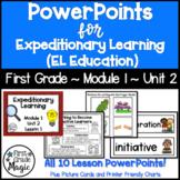 Expeditionary Learning (EL Education) 1st Grade Module 1 U