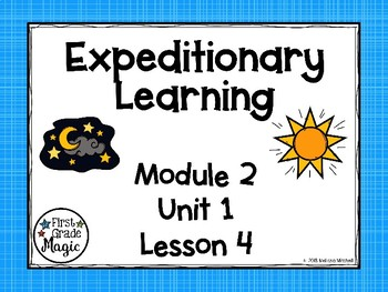 Expeditionary Learning (EL Education) Module 2 Unit 1 Lesson 4