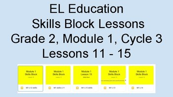 Expeditionary Learning EL Education Skills Block Grade 2, M1, Lessons 11-15