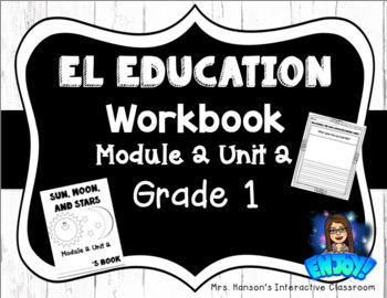 Expeditionary Learning (EL) Education Student Workbook Module 2 Unit 2