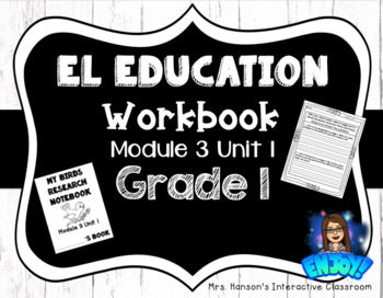 Expeditionary Learning (EL) Education Student Workbook Module 3 Unit 1