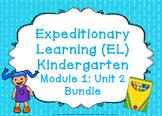 Expeditionary Learning (EL) Kindergarten Module 1: Unit 2