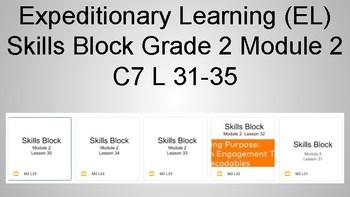 Expeditionary Learning (EL) Skills Block Grade 2 C7 L 31-35
