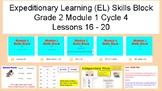 Expeditionary Learning (EL) Skills Block Grade 2 Module 1 C 4 L 16 - 20