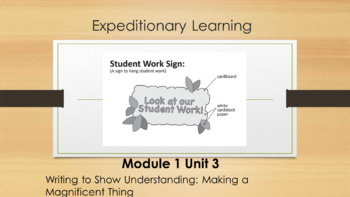 Expeditionary Learning First Grade PowerPoint Module 1 Unit 3