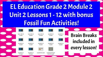 Expeditionary Learning Grade 2 M2 U2 Lessons 1 - 12