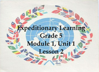 Expeditionary Learning Grade 5, Module 1, Unit 1, Lesson 2 Flipchart