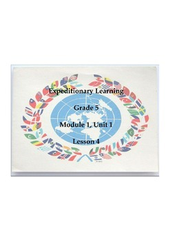 Expeditionary Learning Grade 5, Module 1, Unit 1, Lesson 4