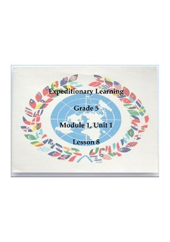 Expeditionary Learning Grade 5, Module 1, Unit 1, Lesson 8 Flipchart