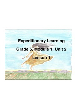Expeditionary Learning Grade 5 Module 1 Unit 2 Lesson 1 Flip chart
