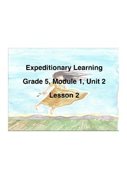 Expeditionary Learning Grade 5 Module 1 Unit 2 Lesson 2 Flip chart