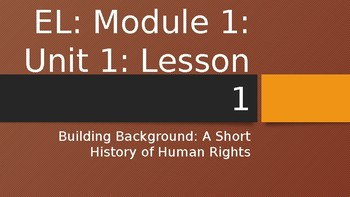 Expeditionary Learning Module 1: Unit 1: Lesson 1