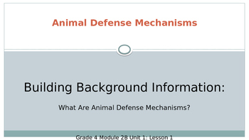 Expeditionary Learning Module 2B, Unit 1 Lesson 1 Animal Defense Grade 4