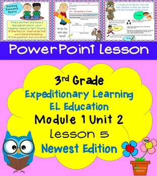 Expeditionary Learning EL Education 3rd Grade Power Point M1U2 Lesson 5