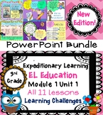 Expeditionary Learning EL Education 3rd Grade Power Point Lesson Bundle M1U1