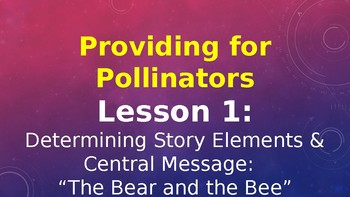 Expeditionary Learning--Pollinator Characters M4 Unit 1 Lessons 1-5