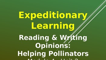Expeditionary Learning--Pollinator Characters M4 Unit 2 Lessons 6-11