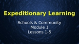 Expeditionary Learning  Schools & Community Module 1  Unit 1 Lessons 1-5