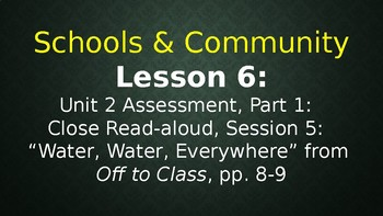 Expeditionary Learning  Schools & Community Module 1 Unit 2 Lessons 6-9
