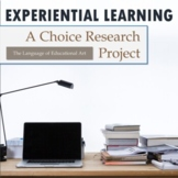Experiential Learning: A Choice Research Project