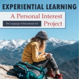 A Personal Interest Experiential Learning Project