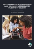 Experiential learning: making STEM more attractive to students of colour