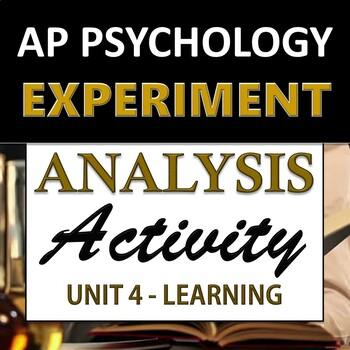 Experiment & Ethical Analysis Activity - AP Psychology (AP Psych) - Unit 4