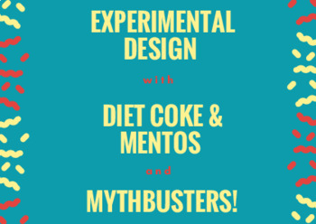 Experimental Design Diet Coke & Mentos (inspiration from Mythbusters)