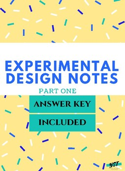Experimental Design Guided Notes - The Scientific Method with Answer Key