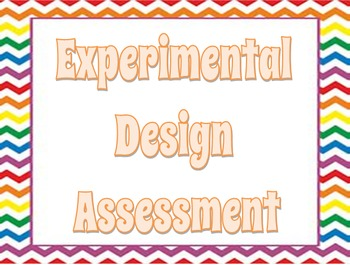 Experimental Design (Scientific Method Assessment)