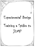 Experimental Design - Training a Spider to Jump