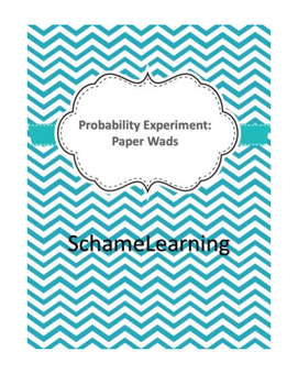 Experimental Probability: Paper Wads
