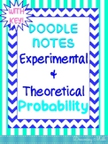 Experimental and Theoretical Probability Doodle Notes