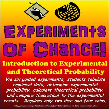Experimental Probability and Theoretical Probability - Experiments of Chance!