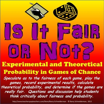 Experimental Probability and Theoretical Probability - Is It Fair or Not?