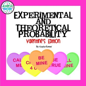 Experimental and Theoretical Probability: Valentine's Edition
