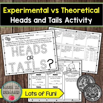 Experimental vs Theoretical Probability Heads and Tails Activity